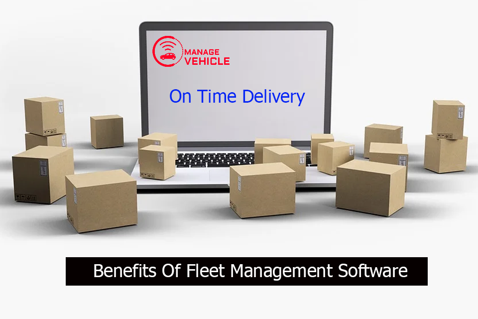 on-time-delivery-benefits-of-fleet-management-software